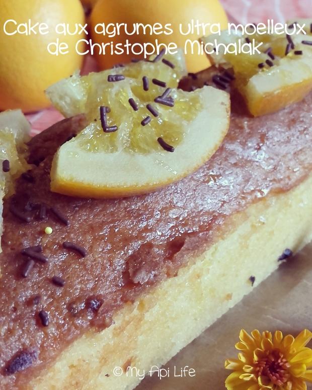 cake aux agrumes ultra moelleux de Christophe Michalak