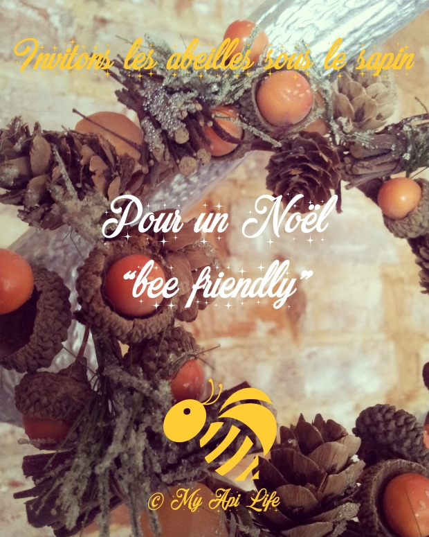 Pour un Noël bee friendly, invitons les abeilles sous le sapin