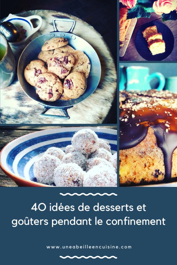 4O idées de desserts et goûters pendant le confinement