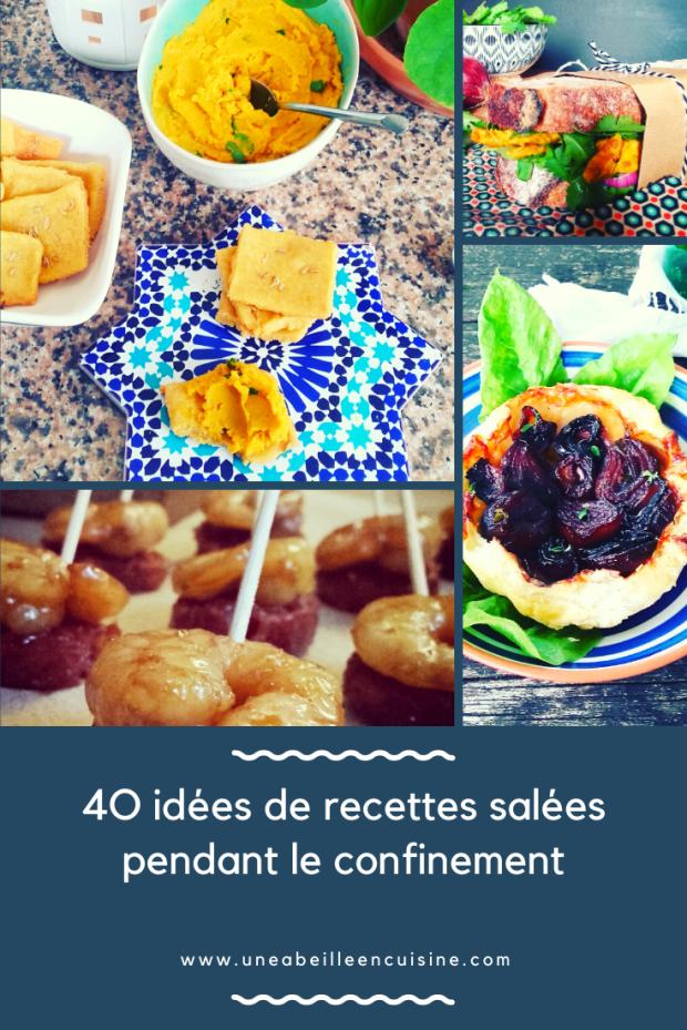 40 idées de recettes salées pendant le confinement